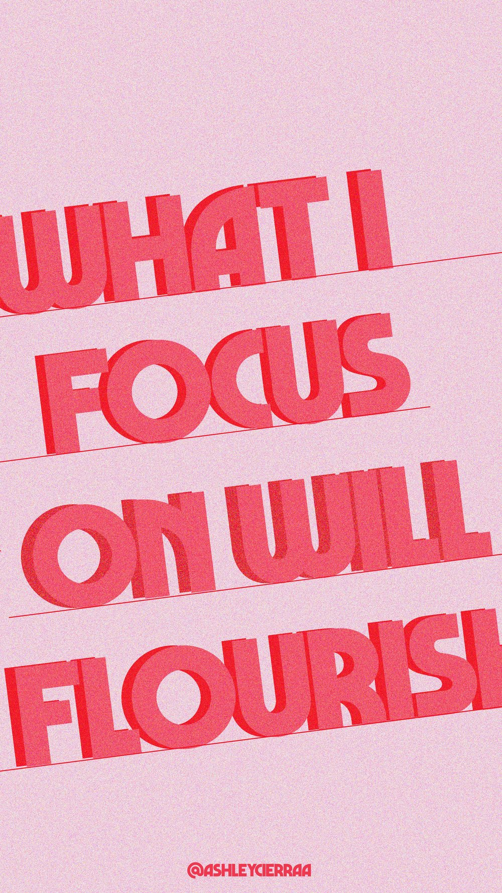 what i focus on will flourish 2 -06 reduced.jpg
