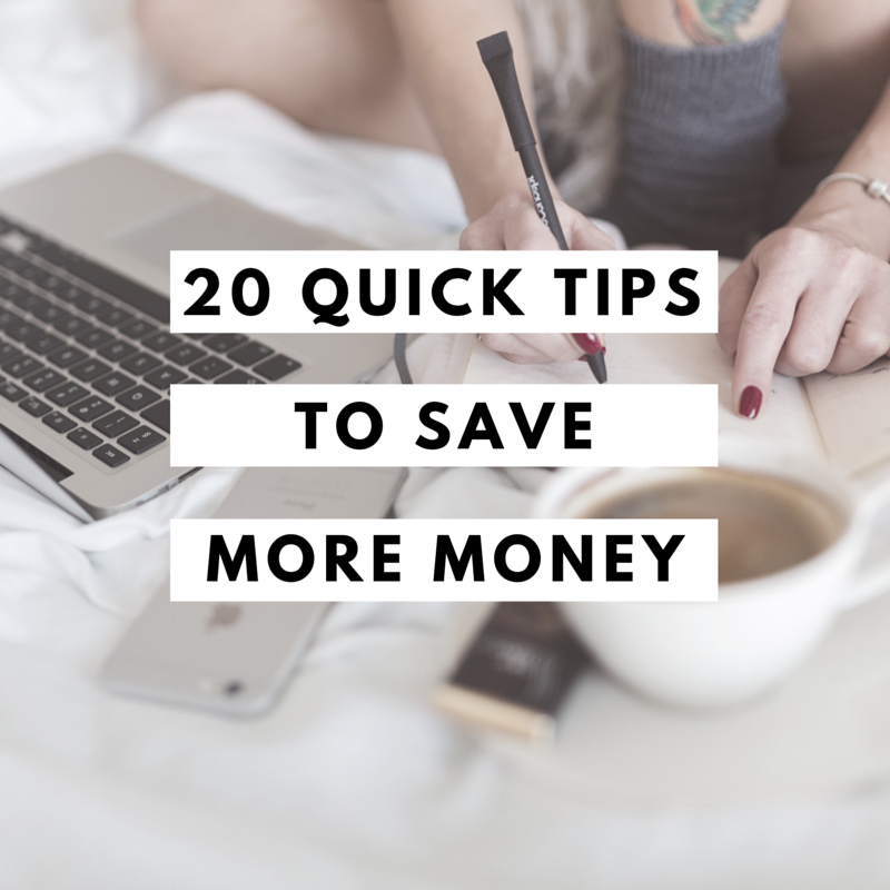 20 quick tips to save more money