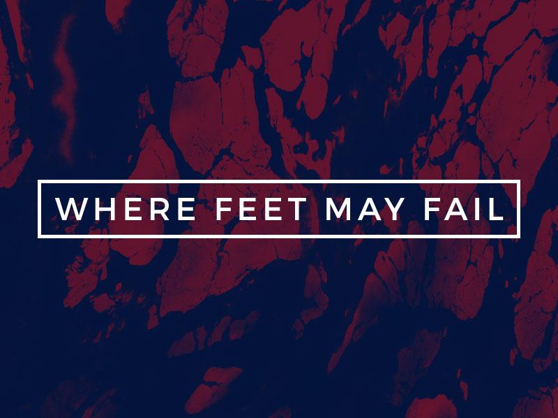 Where-Feet-May-Fail-Main.jpg