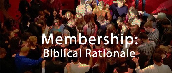 Membership-BiblicalRationale