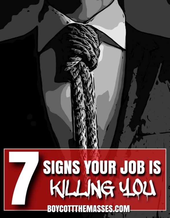 Your job Is Killing You