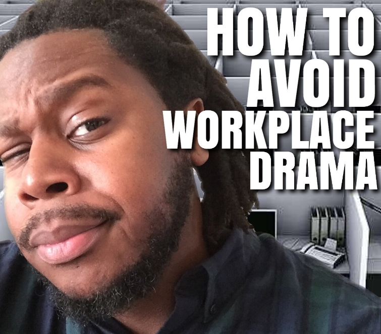how to avoid workplace drama