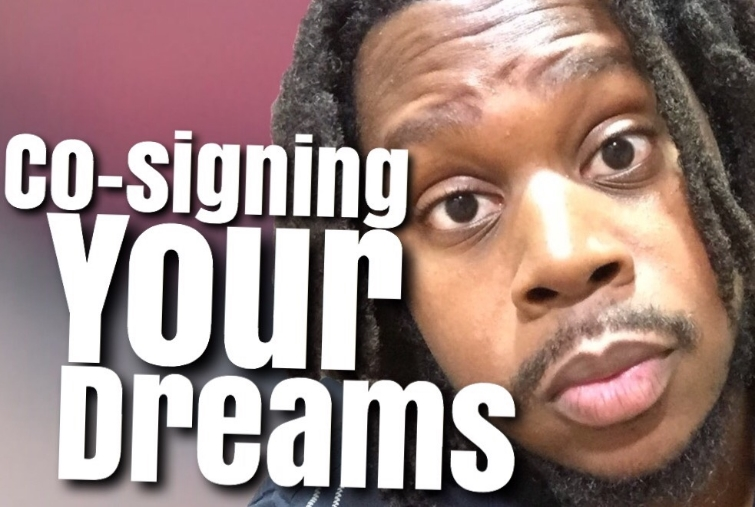 cosigning your dreams