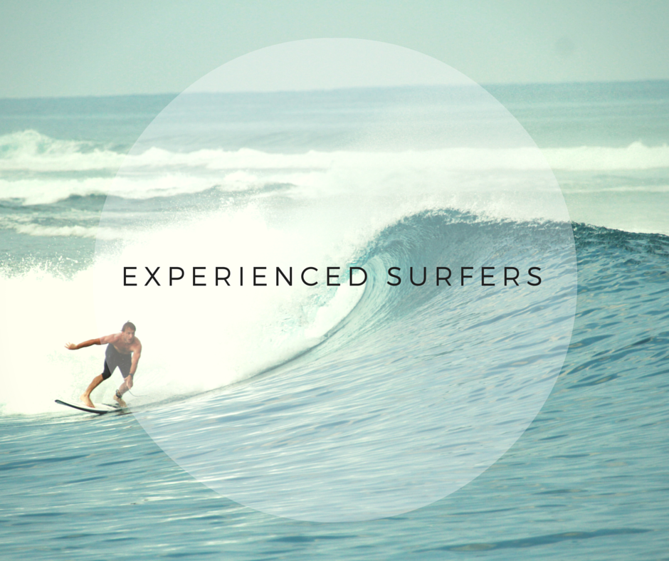 Experienced Surfers