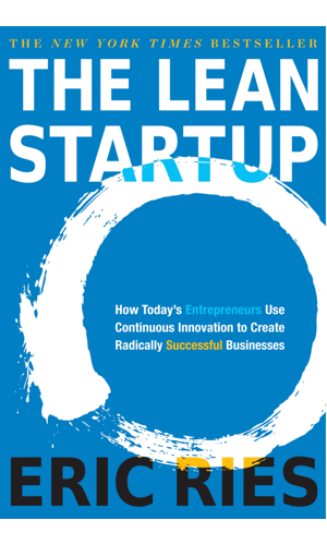 The Lean Startup - Iterate and be agile