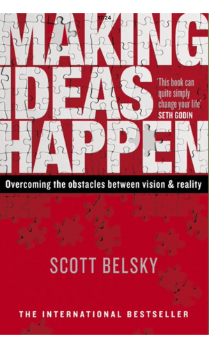 Making Ideas Happen - Tones of practical insights from a wide range of inspiring creatives