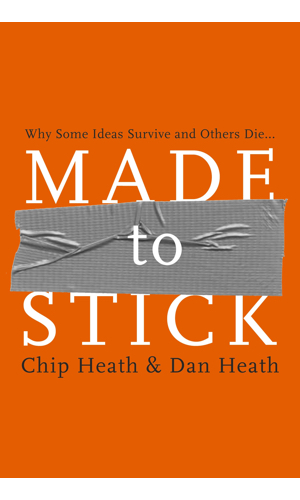 Made To Stick - How and why things engage us