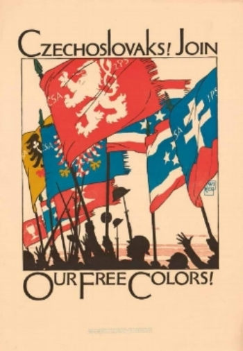 A poster recruiting Czechs and Slovaks to fight for their liberation from the Austro-Hungarian Empire in World War One.