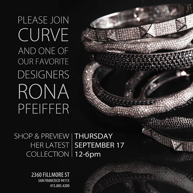 To our SF ladies: join us this Thursday the 17th with @rona_pfeiffer for a trunk show with the designer! Come sip champagne and dowse yourself in diamonds! #ronapfeiffer #trunkshow #diamonds #finejewelry #SF #shopcurve