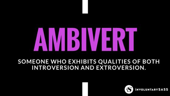 Ambiverts!