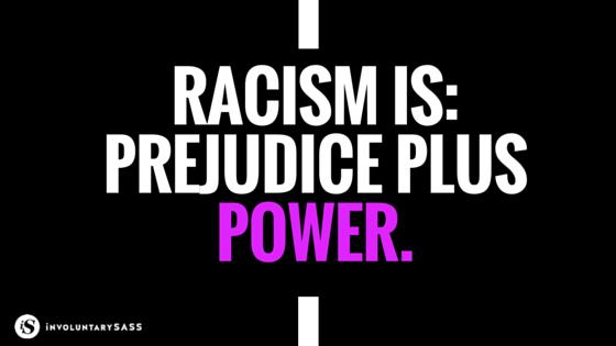 prejudice plus power