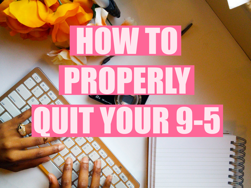 how to quit your 9 to 5 to start your own business