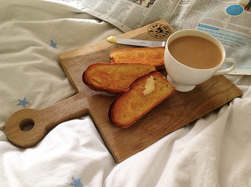 Tea, toast& the Sunday papers.  -