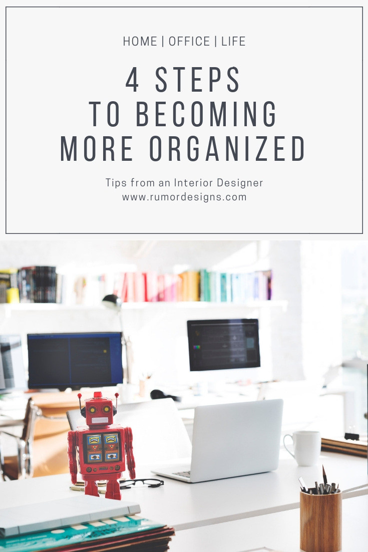 4 stepsto becomingmore organized.jpg
