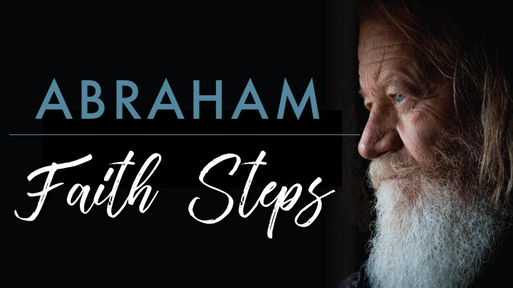 Abraham A Step Of Faithppt..jpg