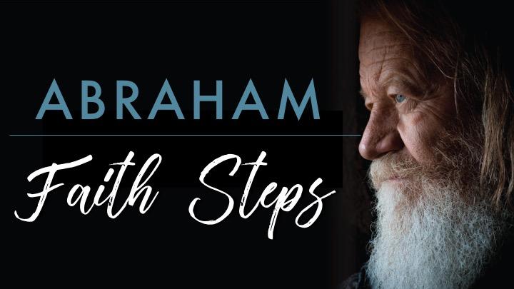 Abraham A Step Of Faithppt..jpg