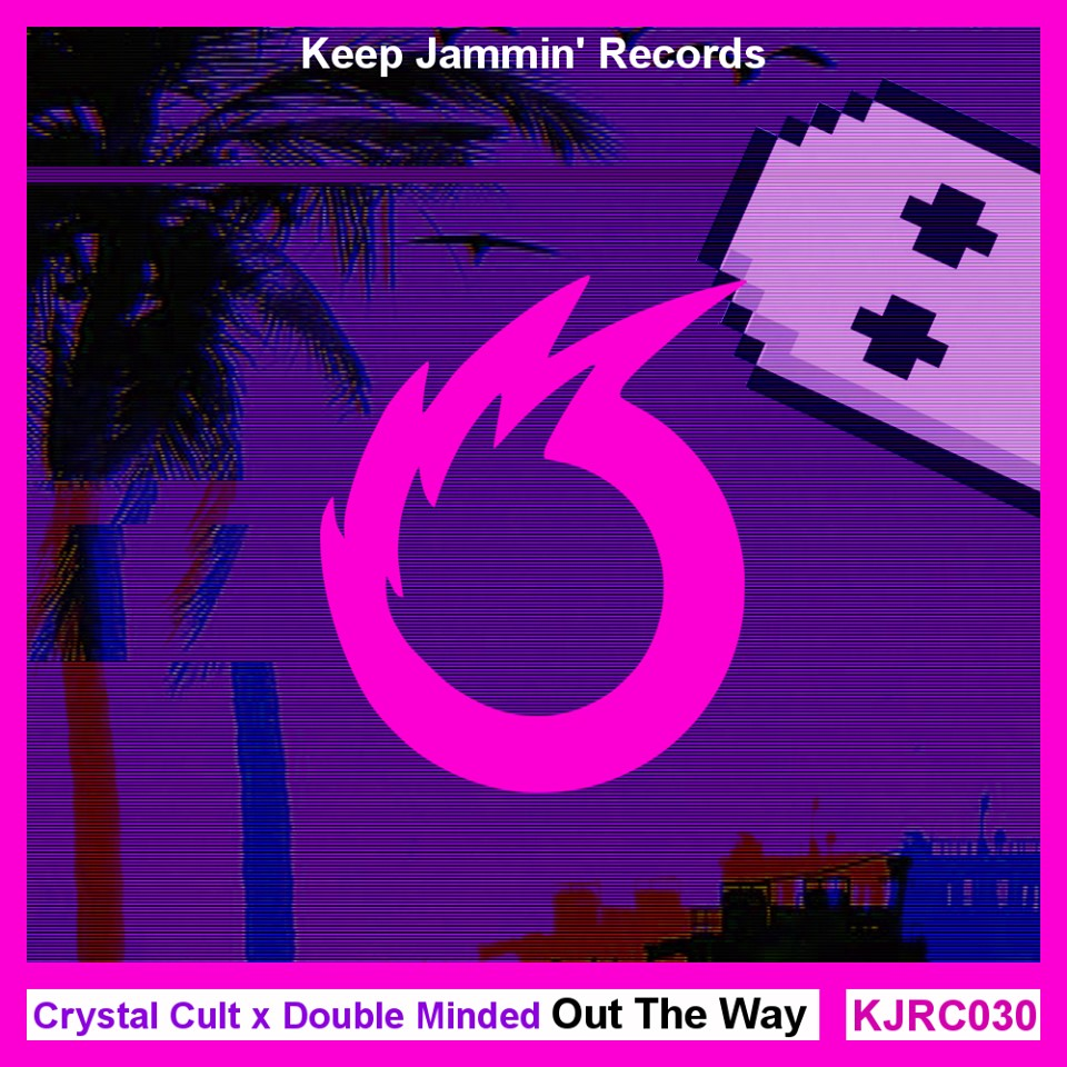 Crystal Cult x Double Minded - Out The Way