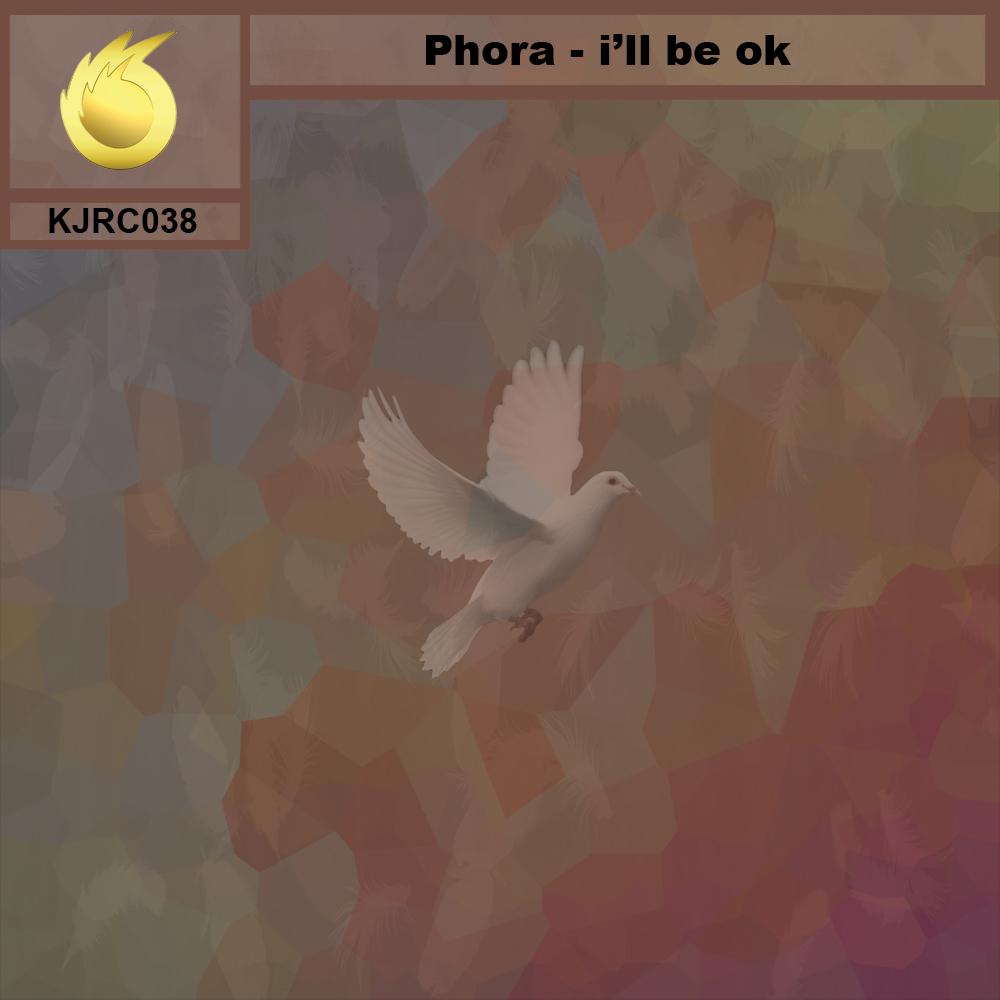 Phora - I'll Be Okay