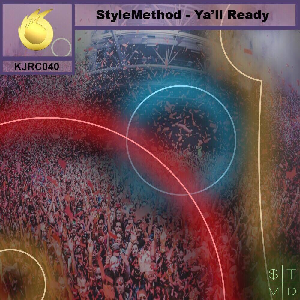 StyleMethod - Y'all Ready