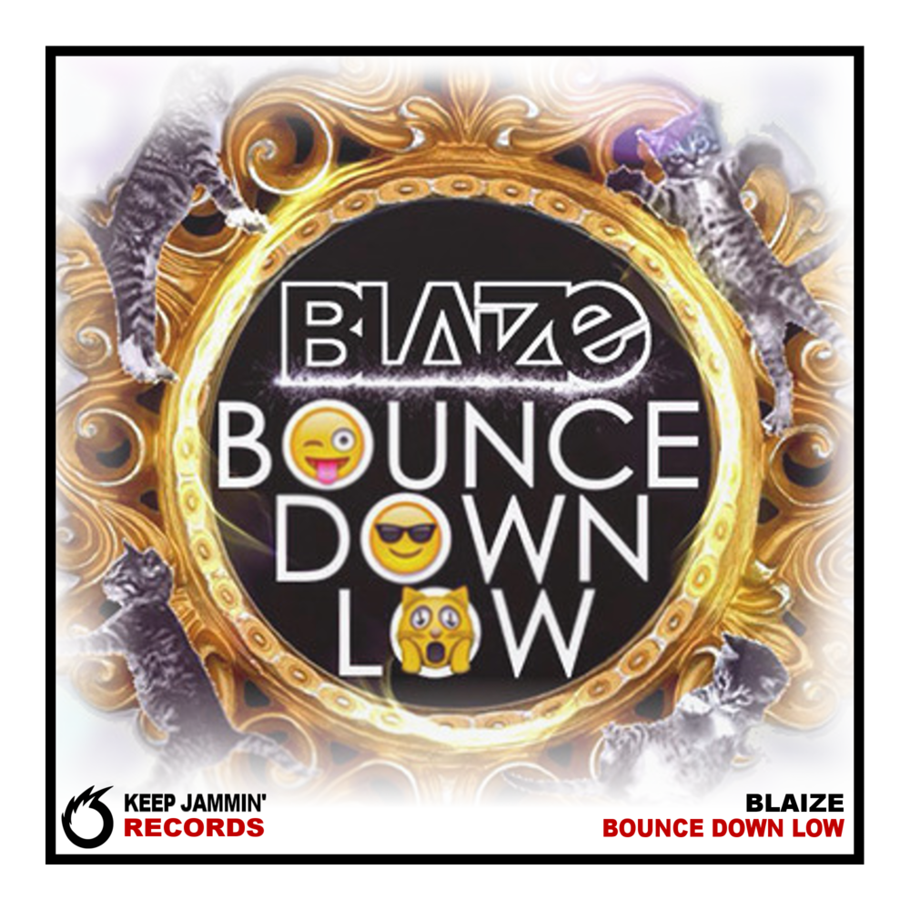 Blaize - Bounce Down Low.png