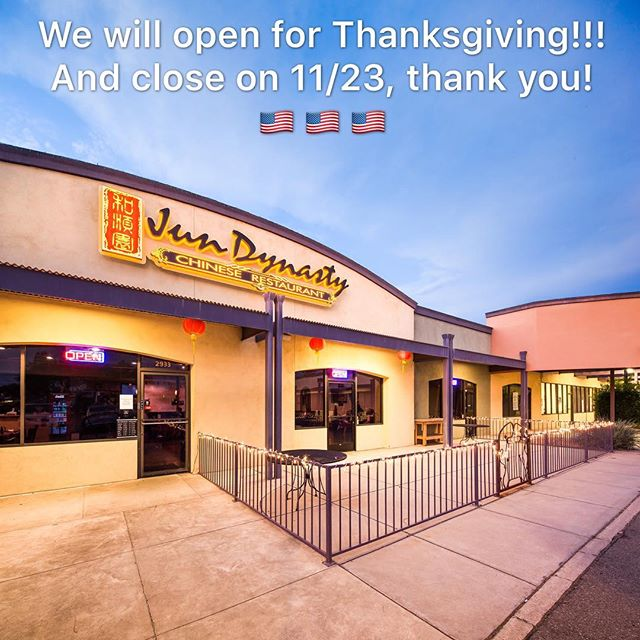 We will still open on Thanksgiving Day.  Thanxx💙💛 jundynasty #chinesefood #tucson #tucsonfoodie #tucsonweekly #bestchinesefood #chinesefood #chineserestaurant #uofa #universityofarizona
