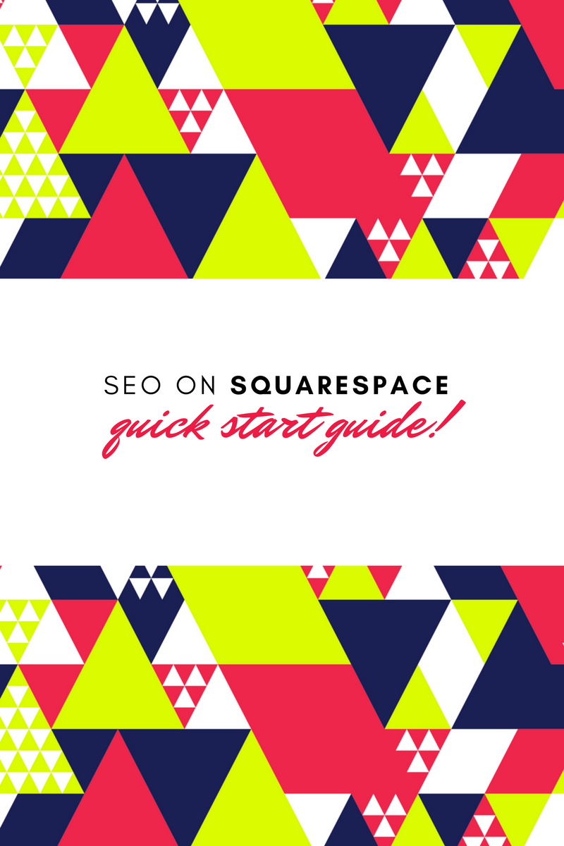 SEO on Squarespace - Quick Start Guide | Home Sweet Hyatt Studios