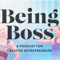 Being Boss:  Community + Podcast