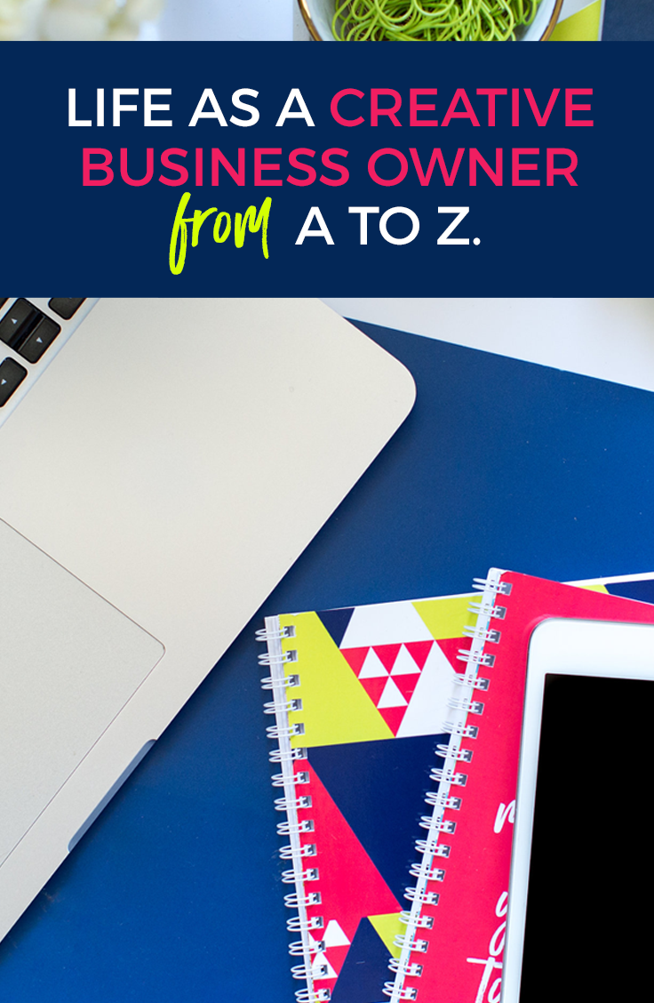 Life as a Creative Business Owner: From A to Z | Home Sweet Hyatt Studios