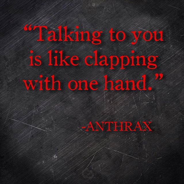 Start the week off with an insult from Anthrax! #metalvationalmonday #anthrax
