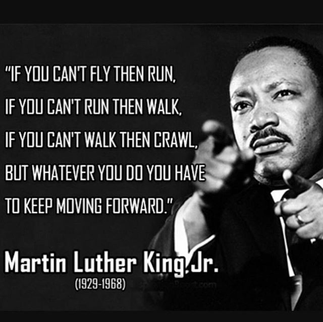 #Inspired to keep #MovingForward #MLK