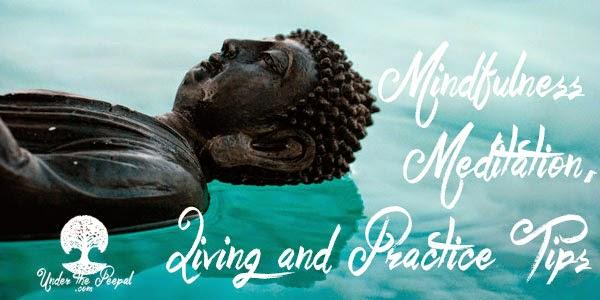 Mindfulness-Meditation-Living-And-Practice-Tips