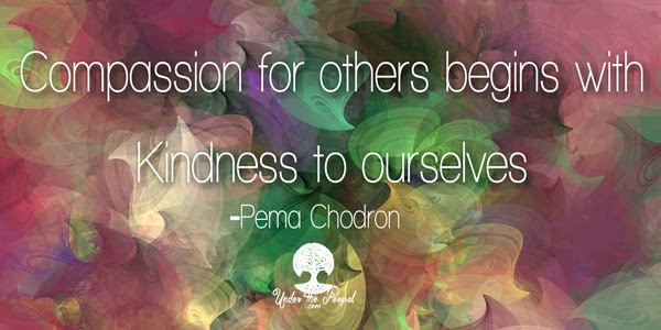 Compassion-for-other-begins-with-Kindness-to-ourselves-Pema-Chodron-UnderThePeepal