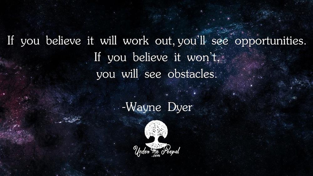 Believe-Wayne Dyer