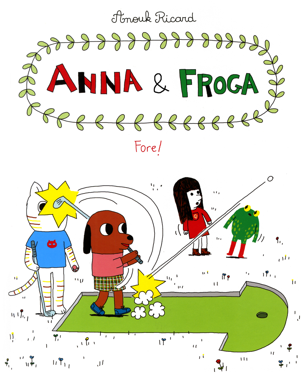 Anna & Froga  - Fore by  Anouk Ricard  ( Drawn & Quarterly)    We are HUGE fans of this bunch of unusual pals who always get up to great mischief. This is the latest instalment in a series that manages to capture the joys and pains of being a kid like no other.  The funniest and 'fun-est' book of the year.    Get yours  here .
