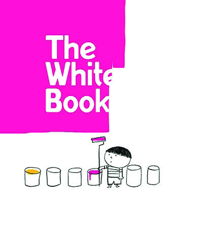 The White Book by Silvia Borando ( Walker Books )   All this little chap is trying to do is paint a wall, but that's proving difficult with the mischievous surprises lurking about. A charming wordless book, perfect for non readers and budding artists. Get yours  here .