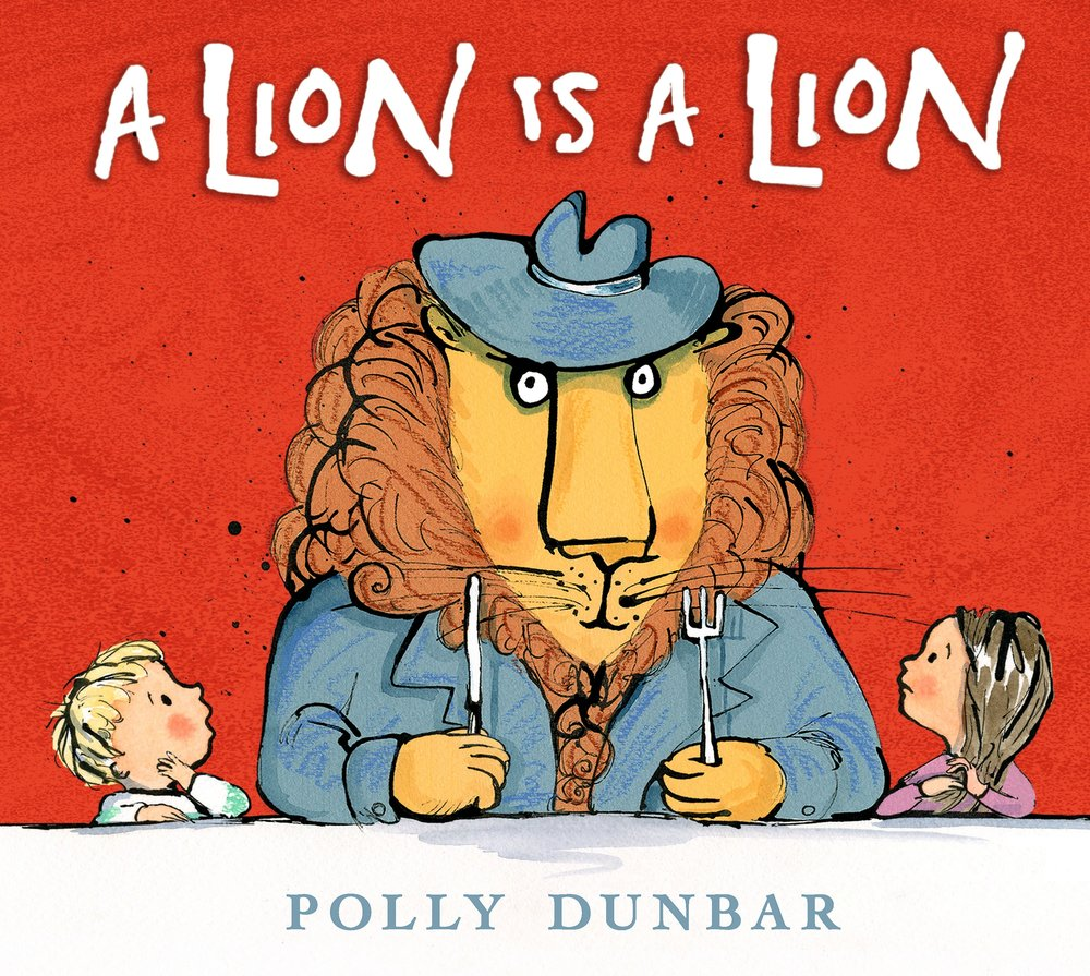 A polite and dapper lion, is that even possible? Yes it is according to this hilarious new book by Polly Dunbar.