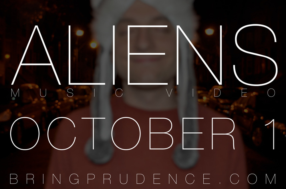 "Again with the hat! Remember, my new music video for the song ""Aliens"" is coming out on October 1.   Listen/download my new album  Aliens :  http://music.bringprudence.com"