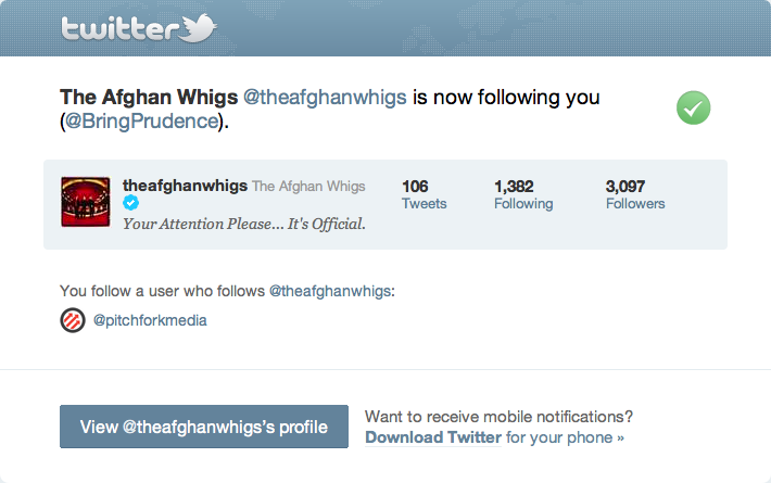 The Afghan Whigs are following me on Twitter! Thanks guys! And all it took was using their lyrics in one of my songs!