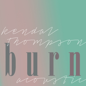 Click & Save a Free Download Of Burn Acoustic