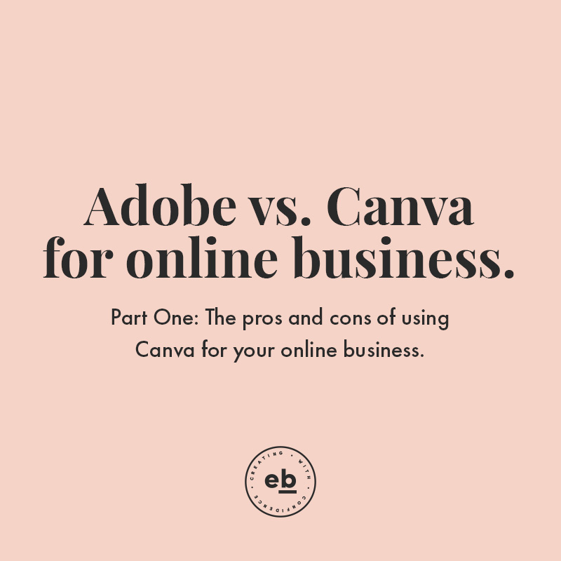 Adobe Suite vs  Canva: Which one is right for your online business