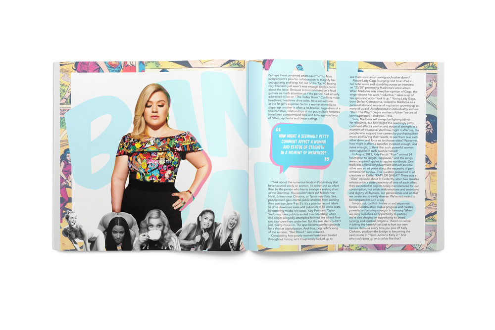 """My spread for  Unsung Femmes  is my favorite thing I've ever made. I wrote a story about how problematic it was for women to tear each other down in the press and how it affects the surrounding culture subsequently. Coincidentally enough, I was forced to re-write the story ahead of printing the zine due to the celebrity drama that unfolded upon the release of Taylor Swift's pointed """"Bad Blood"""" video."""