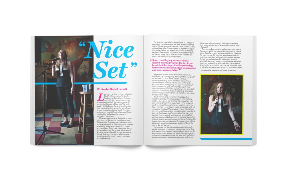 My close friend, comedienne Rachel Luckett, wrote an incredible piece about her experiences with sexism in comedy. I was honored to bring her story to life on paper.