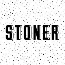 Stoner  / 2018