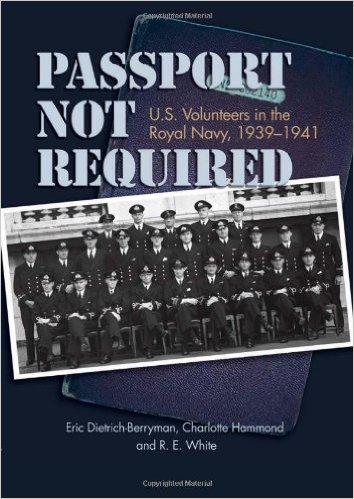 Passport not required: U.S. Volunteers in the Royal Navy 1939-1941