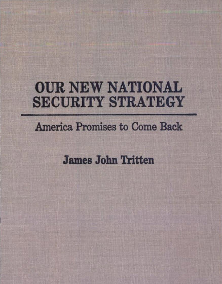 Our New National Security Strategy: America Promises to Come Back