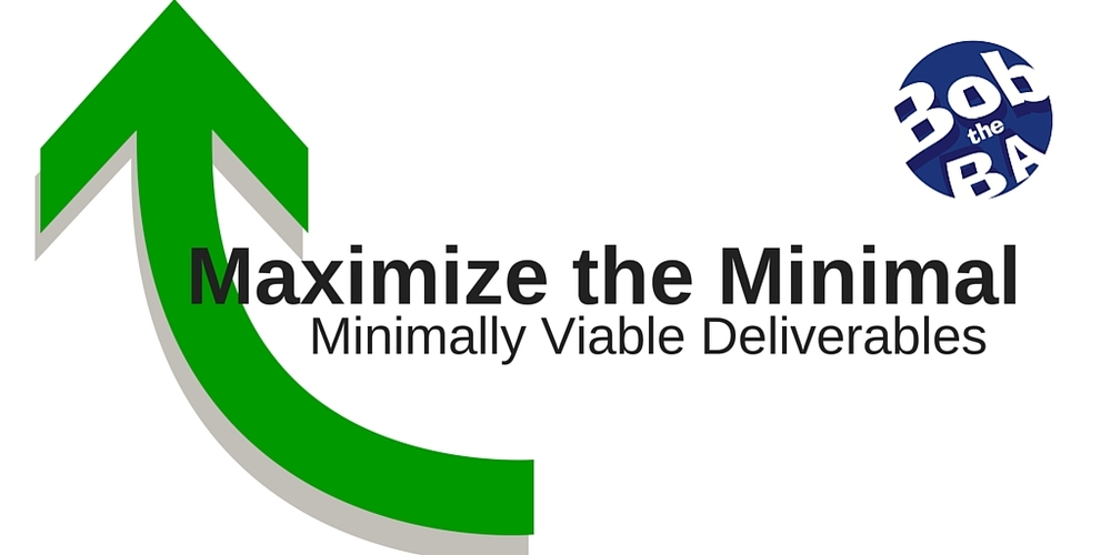 Business Analysis Training - Maximize the Minimal
