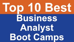 Top 10 Best Business Analyst Boot Camps