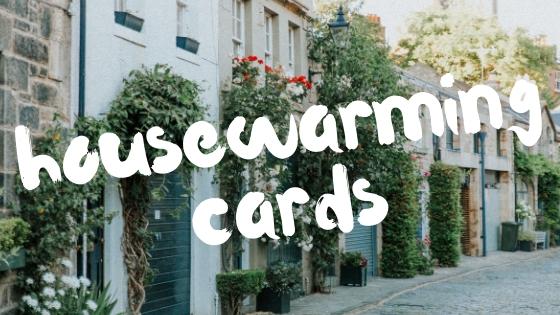 HOUSEWARMING CARDS.jpg