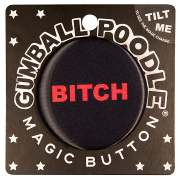 $4.99 WITCH/BITCH MAGIC PIN
