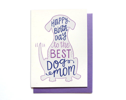 BEST DOG MOM BIRTHDAY CARD